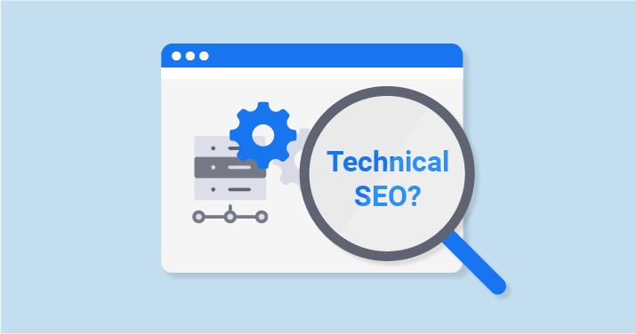 什么是Technical SEO?